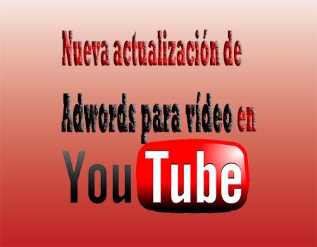 nueva-actualización-adwords-video