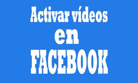 activar-videos-en-facebook