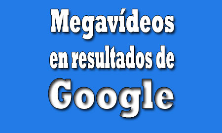 mega-videos-en-google