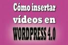 Cómo insertar vídeos en WordPress 4.0