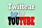 Twittear con Youtube