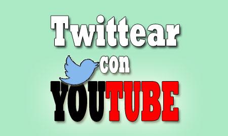 twittear-con-youtube