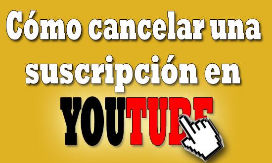 cancelar-una-suscripcion-en-youtube