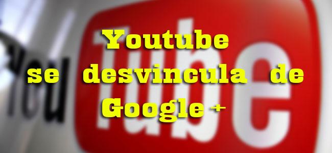 youtube-se-desvincula-de-google+