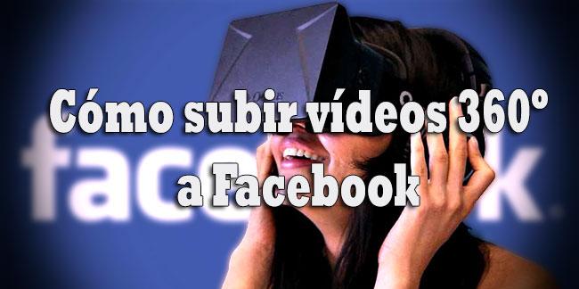 subir-videos-360-facebook