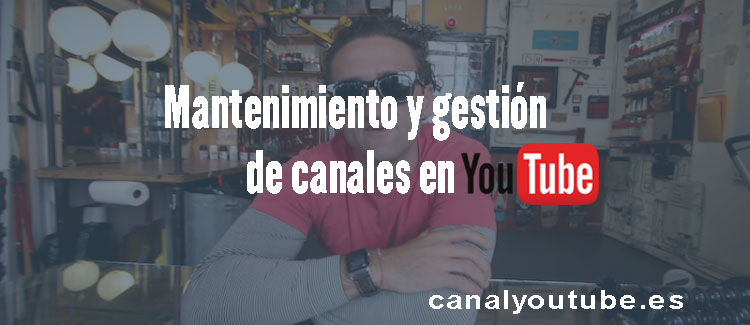 mantenimiento y gestion youtube