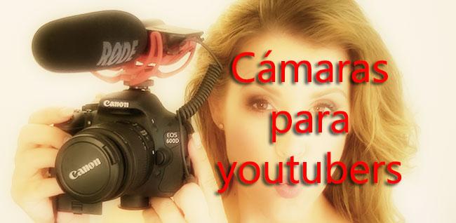 cámara para youtubers