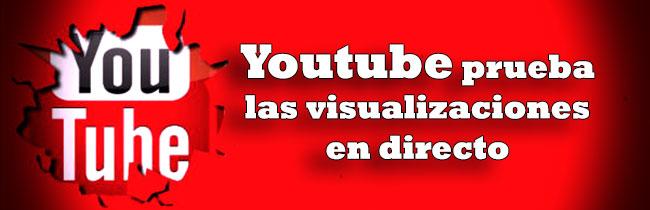 visualizaciones-directo-youtube-prueba
