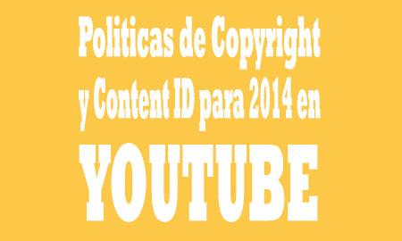 politicas copyright y content ID en Youtube