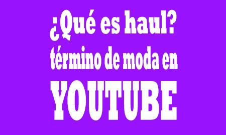 haul en Youtube