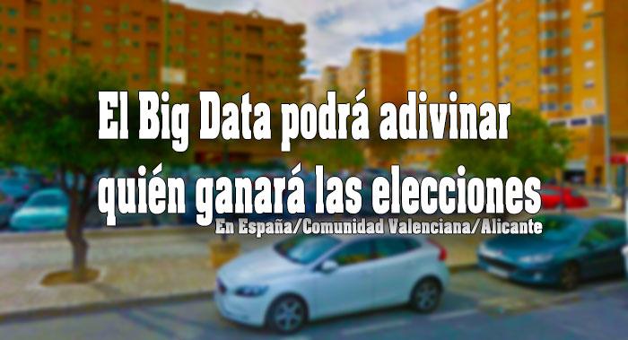big data en elecciones en España, comunidad valenciana y Alicante
