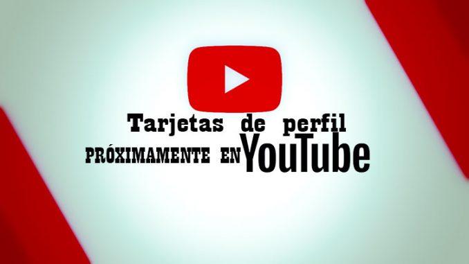Tarjetas de perfil en youtube prevenir trolls