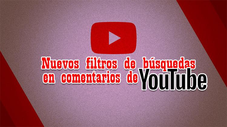 filtros en comentarios de youtube