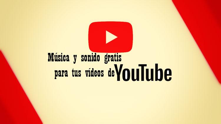 música gratis para youtube