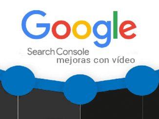 search console mejoras en vídeo