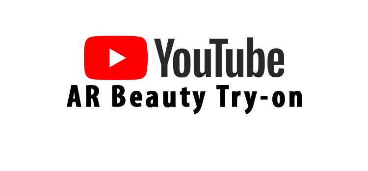 youtube AR Beauty try on