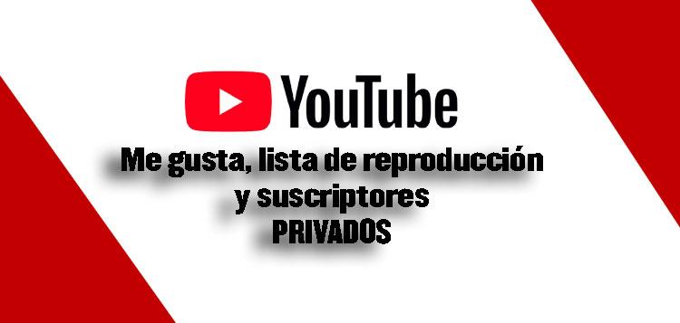 me gusta privados en youtube