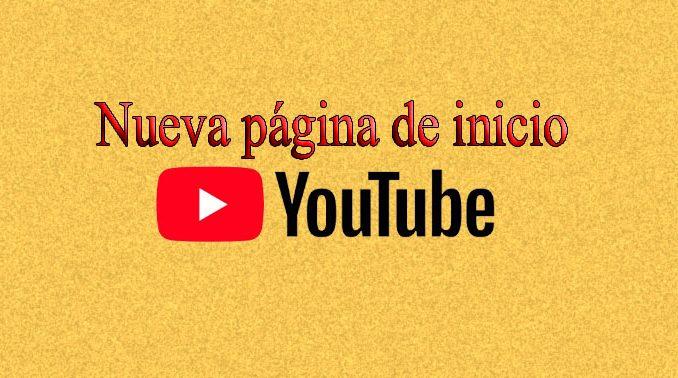 actualizacion inicio youtube
