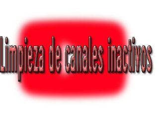youtube limpia canales inactivos