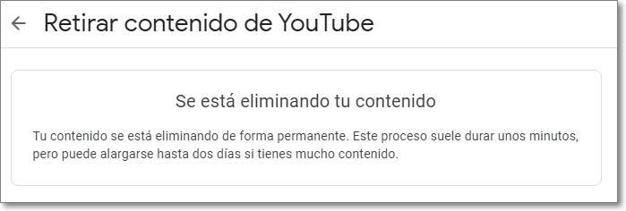 Proceso de eliminación de contenido de Youtube