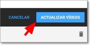Botón de actualizar vídeos
