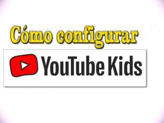 como configurar Youtube Kids