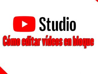 Cómo editar vídeos en bloque con youtube studio