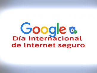 día internacional internet seguro google