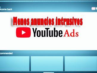menos anuncios en youtube intrusivos