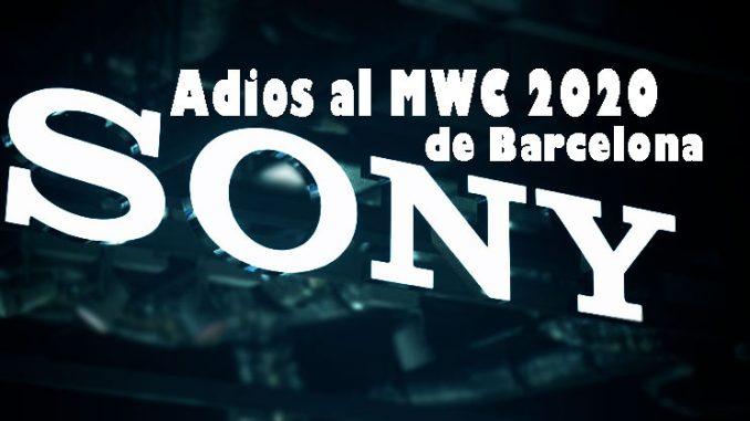 sony adios mwc de barcelona 2020