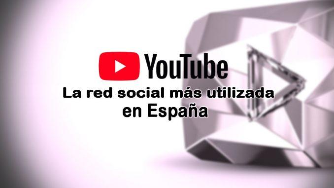 youtube red social más utilizada en españa