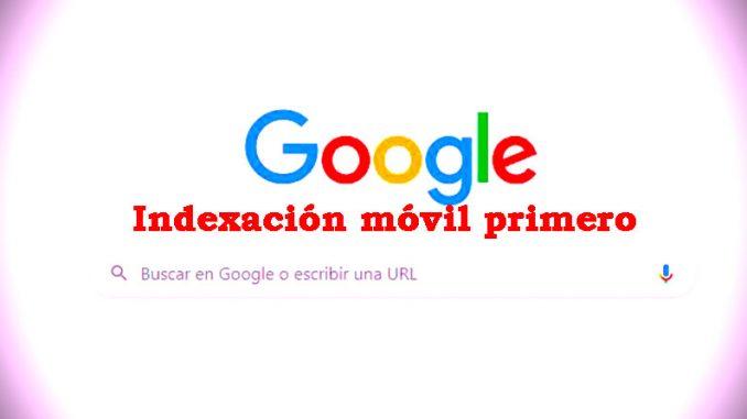 indexación móvil primero en google