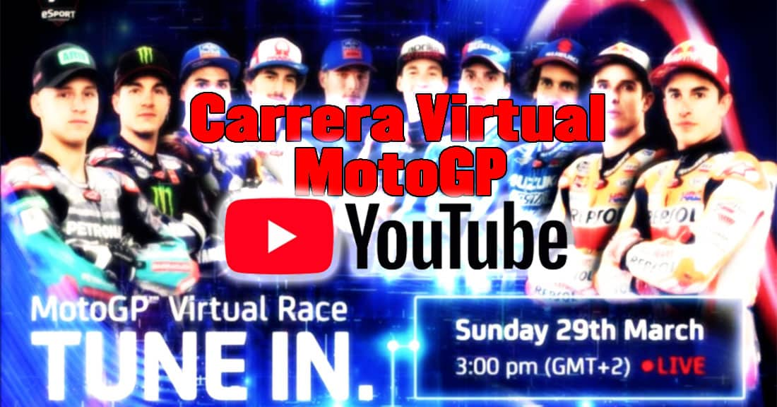 carrera virtual de MotoGP por Youtube