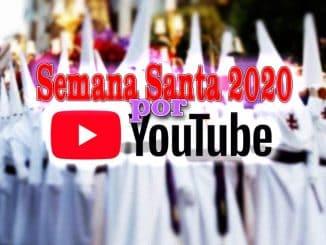 semana santa por youtube en streaming directo