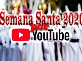 semana santa por youtube 2020 en españa