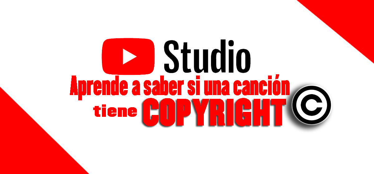 como saber copyright canción youtube