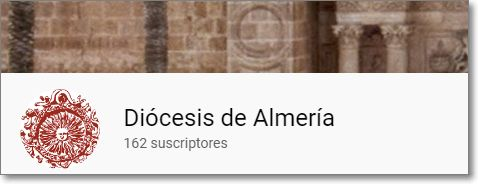 canal en Youtube Diócesis Almería