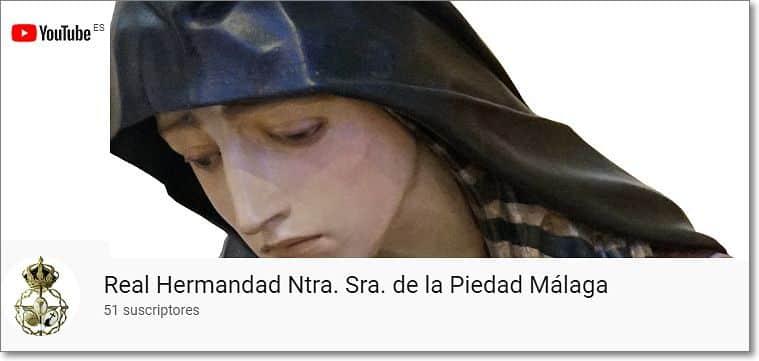 Canal youtube nuestra señora de la piedad de málaga