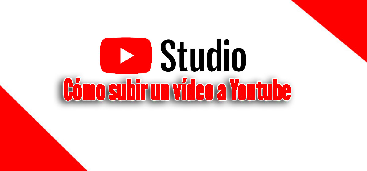 como subir un vídeo a youtube