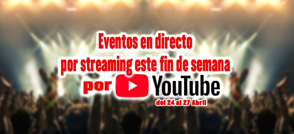 conciertos por youtube este fin de semana