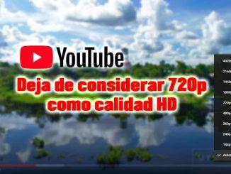 calidad videos youtube hd 720p