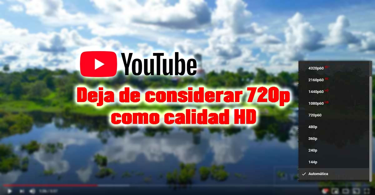 calidad videos youtube hd 720p