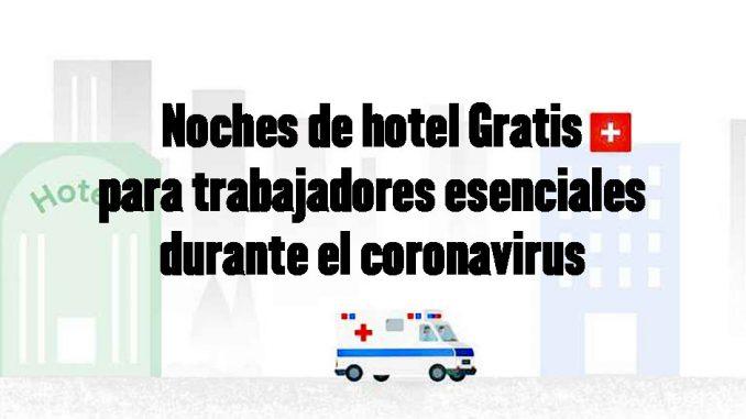 hoteles gratis covid trabajadores esenciales