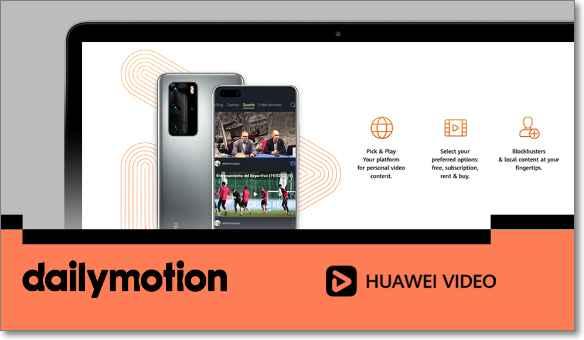 Colaboración Huawei Dailymotion