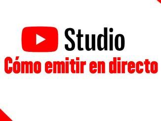 como emitir en directo por youtube studio