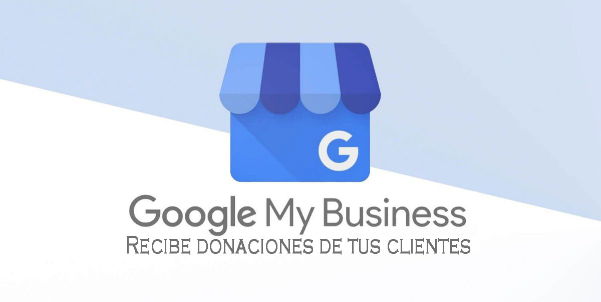 donaciones de clientes con google my business